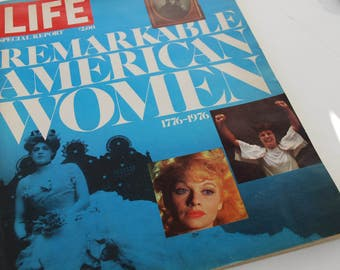 """Life Magazine Special Report - """"Remarkable American Women"""" 1976"""