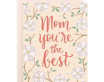 Mom You're the Best Floral Card