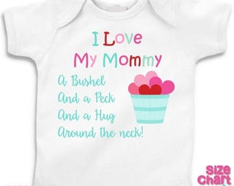 SALE Baby Little Girl I Love My Mommy A Bushel and a Peck Mother's Day T-shirt Shirt Bodysuit Girl 1st First Mother's Day Pink Red Mint