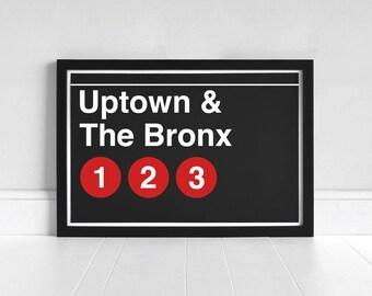Uptown & The Bronx 1-2-3 - New York Subway Sign - Art Print