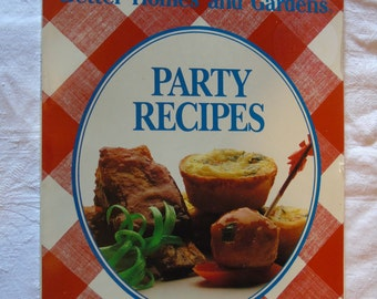 Better Homes and Gardens Party Recipes, 1987