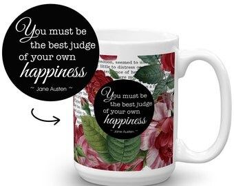 Jane Austen Mug, Emma, Happiness, Gifts for Readers, Book Quote, Book Coffee Mug, Gift for Book Lover, Writer Gift Mug, Floral Mug