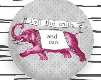 Elephant, Pink Elephant Tell the Truth and Run melamine plate