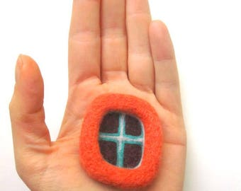 Felted brooch, needle felted pin, orange window, felted wool badge.
