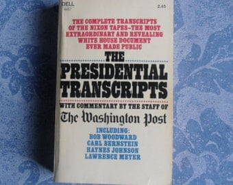 Vintage Paperback - The Presidential Transcripts, with Commentary by the Washington Post Staff, Dell Books 1974, Richard Nixon Watergate