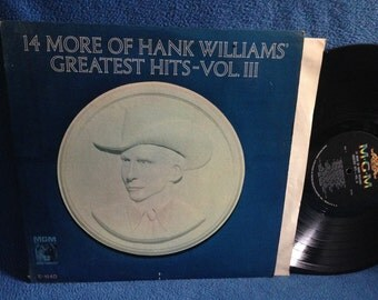 """Vintage, Hank Williams - """"Greatest Hits Vol 3, 14 More Of"""", Vinyl LP, Record Album, Roots Country Western, Long Gone Lonesome Blues"""
