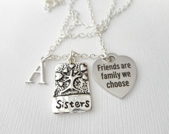 Sisters, Friends are Family we Choose- Initial Necklace/ Sisters Jewelry, inspiration, sisterly love, love for sister, Gift for Sister