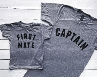 Captain & First Mate Matching Father Son Shirts • Graphic Tee for Dad and Son • Unique Matching Family Tops for Father's Day • FREE SHIPPING