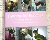 Patterns for Pooches by Anne Burton - Hardback Sewing & Crochet Pattern Book for Dog Clothes