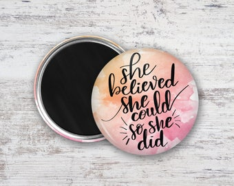 "She Believed She Could So She Did Watercolor Hand Lettering 2.25"" Magnet"