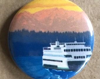 Washington State Pinback Button, Pacific Northwest Button, Seattle Magnet, Seattle Pins, Evergreen State, WA State Ferries, PNW Pin, Travel