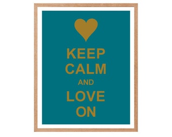 Keep Calm and Love On - Instant Download, Typographic Print, Inspirational Quote, Keep Calm Poster, Animal Art Print, Kitchen Decor