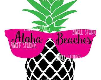 Pineapple Aloha Beaches suglasses beach cut file, vinyl ready design, SVG file, silhouette file, cricut file, ready to cut, summer