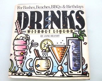 Drinks Without Liquor by Jane Brandt Published 1983 First Edition