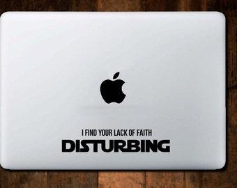 I find your lack of faith disturbing vinyl sticker