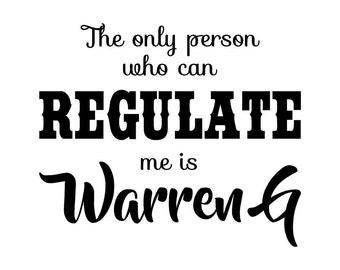 Can't Regulate me Tee