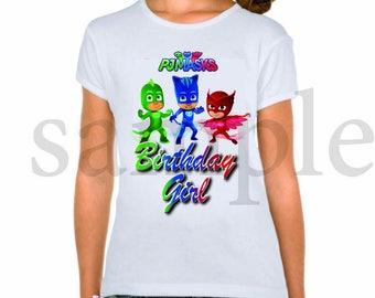 INSTANT DL- Pj Masks  Iron on Transfer Birthday Girl , pj masks T Shirt  digital file - you print- (non personalized)