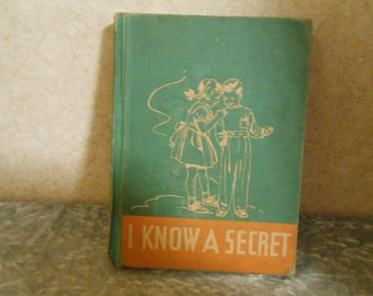 1951 ( I KNOW A SECRET ) Children's Book