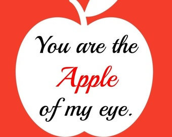 Instant Download / Apple Print / You Are the Apple of My Eye / 8x10 Print / 8x10 Photo / Apple of My Eye Print / Wall Art Print / Home Decor