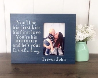 Custom Quote Photo Frame, Baby Boy Frame, Mother Son Picture Frame, New Mother Gift, Mother Son Gift, Christmas Gift for Wife