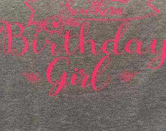 Southern Birthday Girl Tshirt