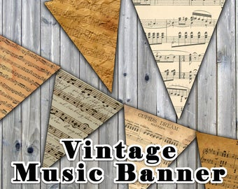 Vintage Sheet Music Printable Banner - Includes 3 Sizes - Printable Music Garland, Flags or Buntings - Instant Download