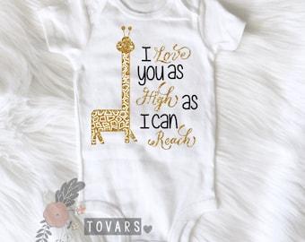 I love you as High as I can Reach Giraffe bodysuit giraffe shirt glitter giraffe bodysuit giraffe nursery giraffe baby shower