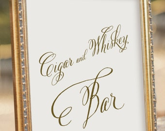 Instant Download - Cigar and Whiskey Sign - Wedding Reception Sign - digital PDF file