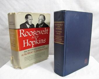 Roosevelt & Hopkins: An Intimate History, Robert E. Sherwood, Harper Brothers 1948 Hardcover President Biography Illustrated