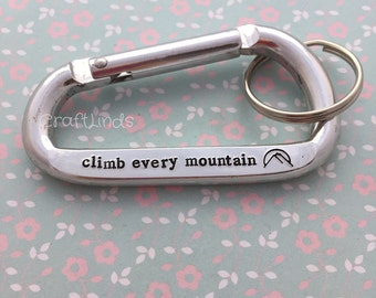 Hand Stamped Carabiner Keychain, climb every mountain, expeditions, rock climbers, mountain, hill,choose text, personalised, custom, keyring