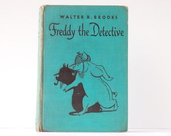 Freddy the Detective Book First Edition 1932 Green Hardcover Childrens Books Walter R Brooks Freddy the Detective FREE SHIPPING