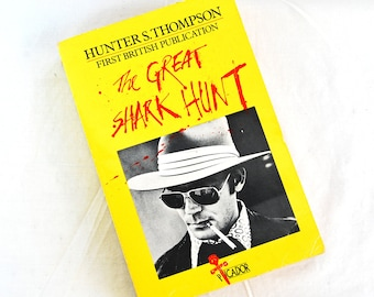 1979 Hunter S Thompson The Great Shark Hunt Book Paperback First British Publication Gonzo