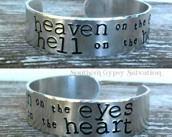 heaven on the eyes, hell on the heart // handstamped cuff bracelet / custom cuff / personalized jewelry