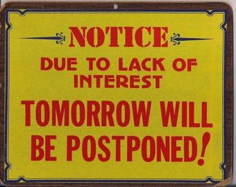 Vintage Funny Saying - Pressboard Sign - Vintage 1960's