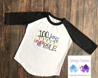 100 days under my rule, 100th day of school, 100 days of school, school shirt
