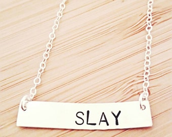 Hand stamped Sterling Silver bar necklace; SLAY, customized; delicate and dainty necklace, Beyonce