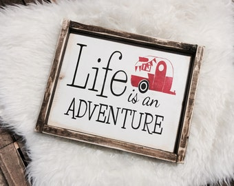 Life Is An Adventure SIgn / Life Is An Adventure / Enjoy The Ride / Camper Sign / Camping Decor / Rustic Sign / Wood Sign