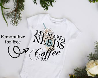 My Grandma Needs Coffee Baby Neutral Bodysuit Personalize but coffee first baby gift