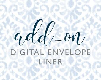 Add-on: Made-to-Match Digital Envelope Liner