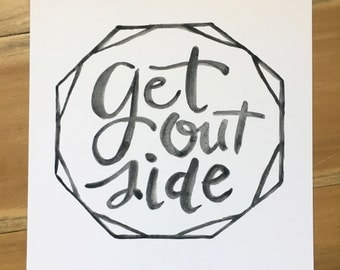 Get Outside - Brush lettering Art Print