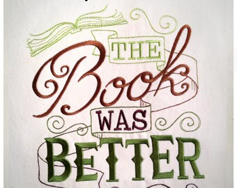 The Book Was Better Tote Bag Embroidered Canvas - Green Brown Ombre Canvas Book Bag Book Lover Film Fan Student Geek Nerd Gift Present 2397