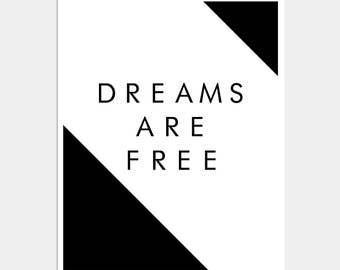 Dreams are Free Art Print - Wall Decor - Home Decor - Wall Quotes - Quote Print - Quote Poster