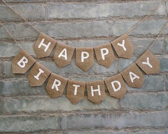 HAPPY BIRTHDAY BURLAP banner  – Burlap banner for Birthday celebrations, Party decorations, Birthday bunting