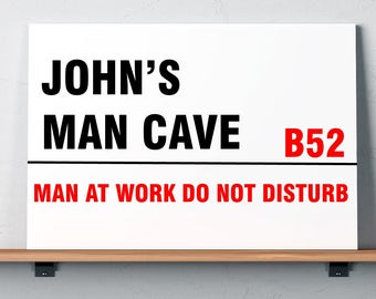 Man Cave Personalised Street Sign