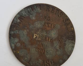"Vintage 1960's novelty Brothel token, Shanghai Reds Saloon El Paso, "" No Peeked No Feelie Just Dooie"""