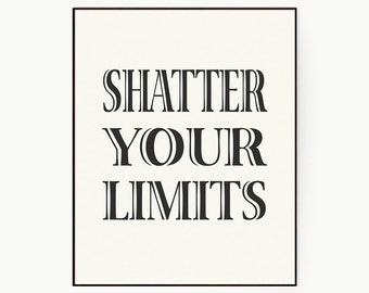 "Typography Wall Art For Student ""Shatter Your Limits"" Large Art Poster Dorm Room Decor-Graduation Gift- Gift Idea Student- Digital Download"