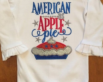 American as Apple Pie Patriotic 4th of July Embroidered Shirt or Baby Bodysuit