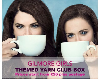 GILMORE GIRLS  GIFTBOX - Themed yarn club box, custom dyed yarn gift box, following a Gilmore girls theme with extras.