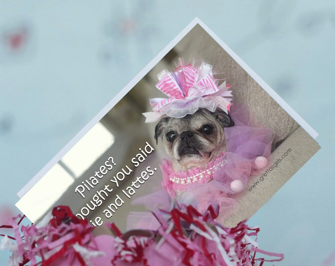 Pug Magnet - Pilates? I Thought You Said Pie And Lattes.  - 4 x 6 Pug magnet - by Pugs and Kisses