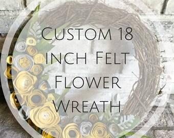 18 inch Custom Felt Flower Grapevine Wreath
